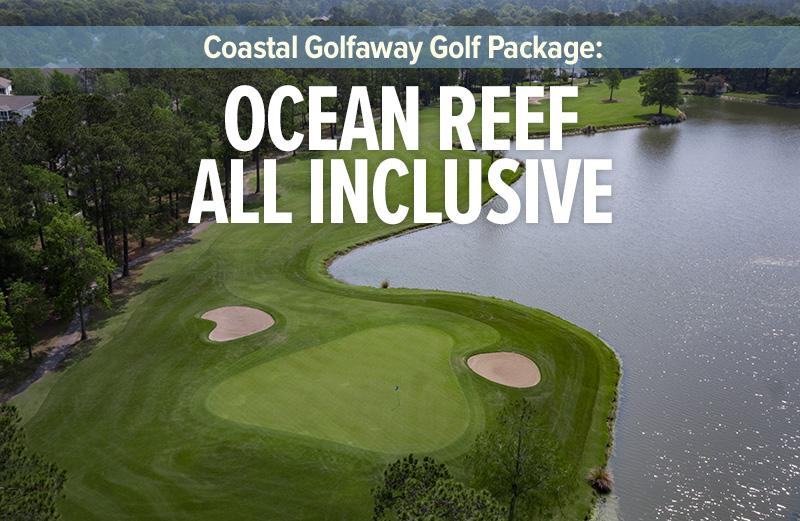 Ocean Reef All Inclusive Package